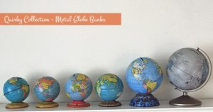 a quirky collection of tin globe banks